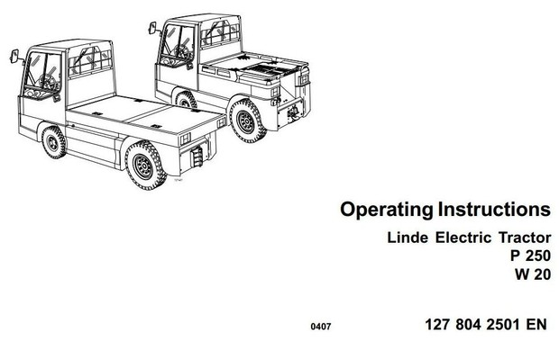 Linde Electric Tractor Type 127: P250, W20 Operating Instructions (User Manual)