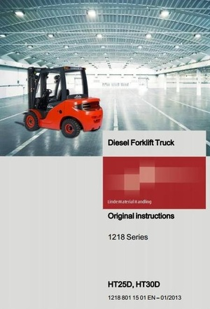 Linde Forklift Truck H1218-Series: HT25D, HT30D Operating Instructions and Schematic Diagram