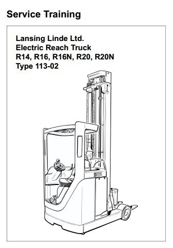 Linde Forklift Truck R113-02 Series: R14, R16, R20 Service Training Manual