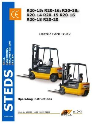 Still Electric Fork Truck Type R20-14, R20-15, R20-16, R20-18, R20-20: R2037-R2048 Operating Manual