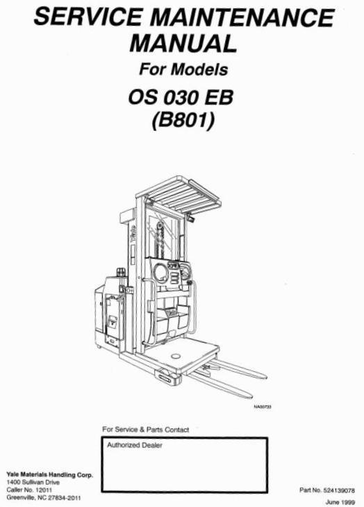 Yale Order Selector Type B801: OS030EB Workshop Service Manual