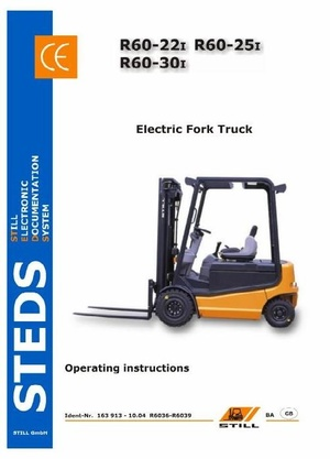 Still Electric Fork Truck Type R60-22i, R60-25i, R60-30i: R6036, R6037, R6038, R6039 User Manual