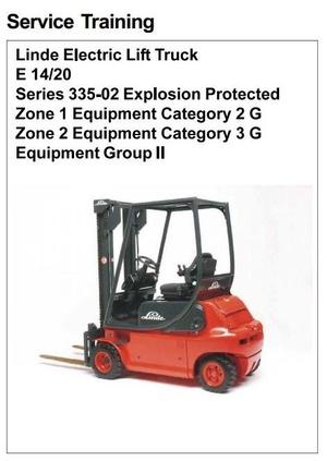 Linde Forklift 335-02 Explosion Protected: E14, E16, E16C, E18C, E16P, E18P, E20P Service Manual