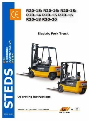 Still Electric Lift Truck Type R20-14, R20-15, R20-16, R20-18, R20-20: R2037-R2048 Operating  Manual