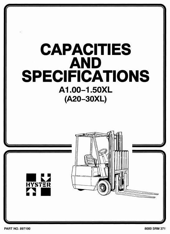 Hyster Forklift Truck Type A203: A1.00XL (A20XL), A1.25XL (A25XL), A1.50XL (A30XL) Workshop Manual