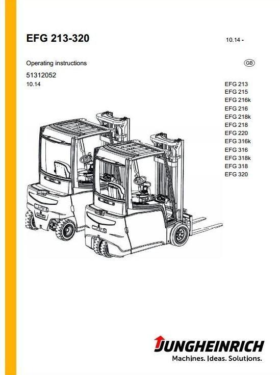 Jungheinrich Electric Lift Truck EFG-Series: 213, 215, 216, 218, 220, 316, 318, 320 Operating Manual