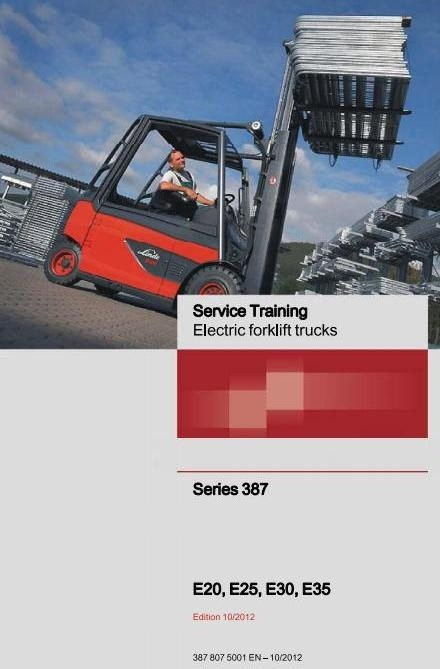 Linde Electric Lift Truck 387 Series: E20, E25, E30, E35 Workshop Service Manual