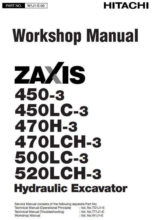 Hitachi Excavator Type Zaxis 450-3, 450LC-3, 470H-3, 470LCH-3, 500LC-3, 520LCH-3 Service Manual