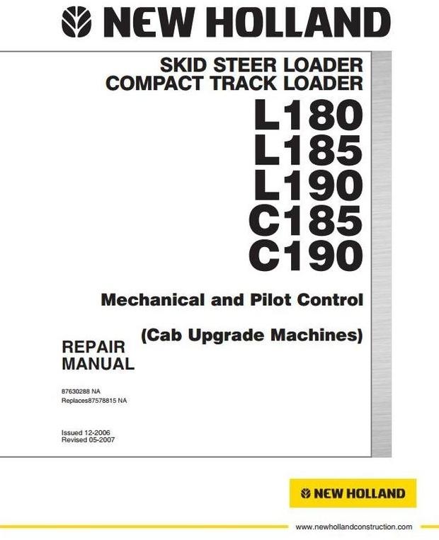 New Holland Skid Steer Loader C185, C190, L180, L185, L190 Workshop Service Manual