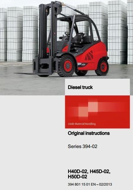 Linde Diesel Forklift Truck H-Series Type 394-02: H40D-02, H45D-02, H50D-02 User Manual
