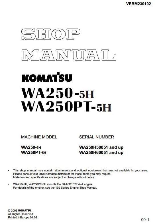 Komatsu Wheel Loader  WA250-5H, WA250PT-5H Workshop Service Manual