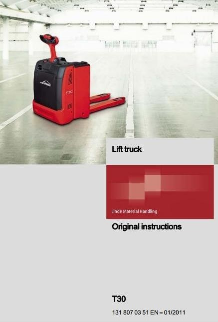 Linde Pallet Truck Type 131: T30 Operating Instructions (User Manual)