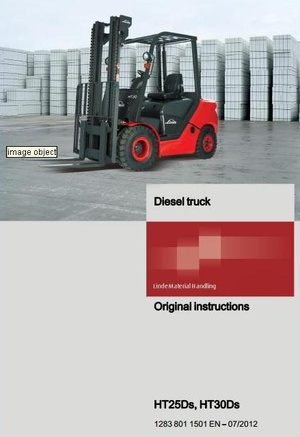 Linde Diesel Forklift Truck H1283 Series: HT25Ds, HT30Ds Operating Instructions (User Manual)