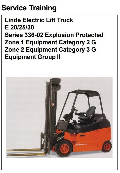 Linde Electric Forklift Truck E336-02 Ex Series: E20, E25, E30 Workshop Service Manual