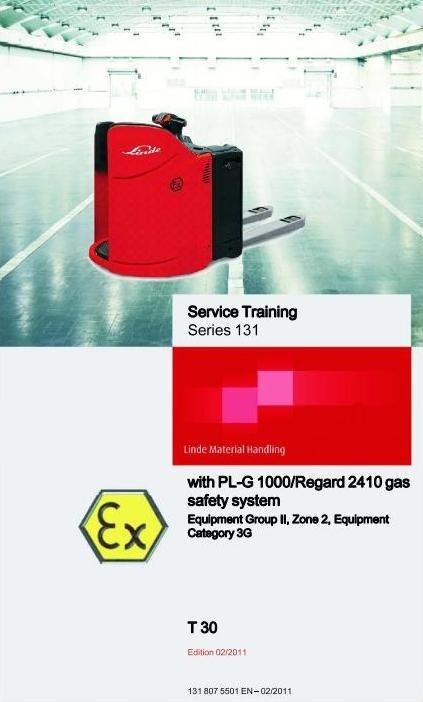 Linde Pallet Truck Type 131 Ex: T30 with PL-G1000 Service Training (Workshop) Manual