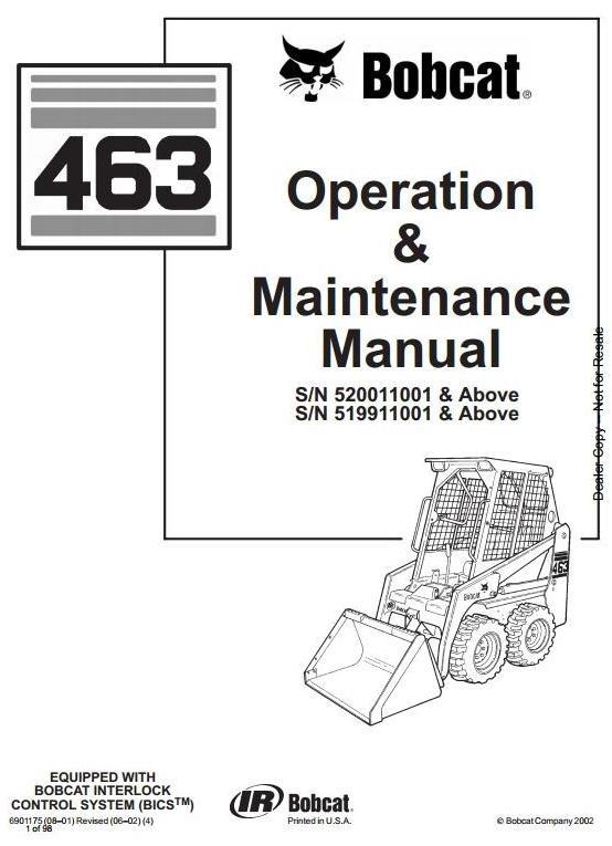 Bobcat Skid Steer Loader Type 463 (S70): S/N 519911001 & Above Operating Instructions
