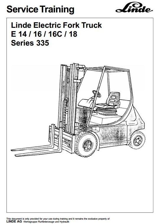 Linde Electric Fork Truck 335 series: E14, E16, E16C, E18 Service Training Manual