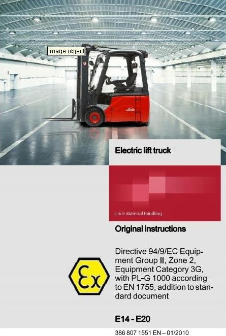 Linde Lift Truck 386 Ex PLG-1000 Series: E14, E16, E18, E20 Operating, Maintenance Instructions