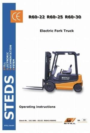 Still Electric Truck Type R60-22, R60-25, R60-30: R6042, R6043, R6044, R6045 Operating Manual
