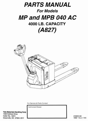 Yale Pallet Truck Type A827: MP040AC, MPB040AC Workshop Service Manual