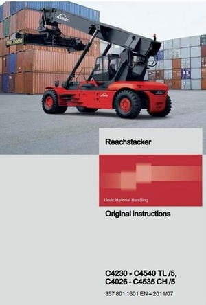 Linde Reachstacker Type 357-05: C4026 CH5, C4230 TL5, C4535 CH5, C4550 TL5 User Manual