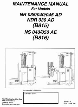 Yale Lift Truck Type AD (B815): NDR030, NR035, NR040, NR045; AE (B816) NS040, NS050 Workshop Manual