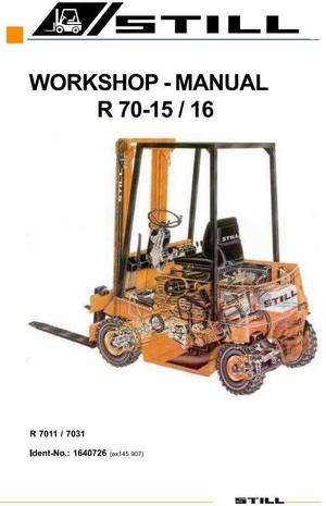Still Fork Truck R70-15, R70-16: R7001, R7011, R7031 Service Training (Workshop) Manual
