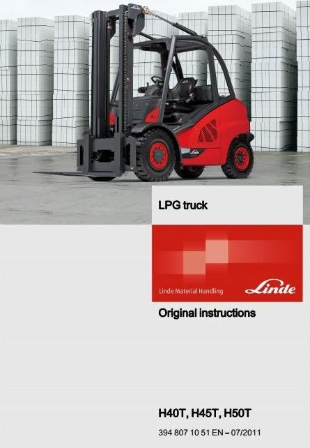 Linde LPG forklift Truck H-Series Type 394: H40T, H45T, H50T Operating Instructions (User Manual)