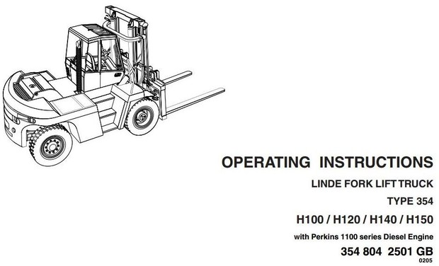 Linde Forklift Truck H354 Series: H100, H120, H136, H140, H150, H160 Operating Instructions Manual