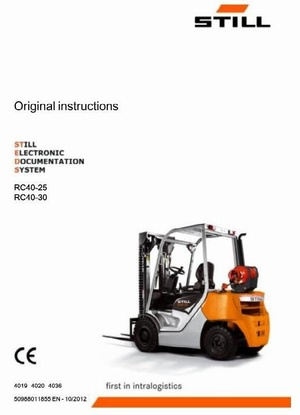 Still Diesel and LPG Forklift Truck Type  RC40-25, RC40-30: 4019, 4020, 4036 Operating Manual