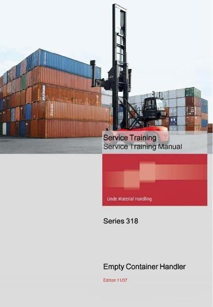 Linde Container Handler Type 318: C90 Service Training (Workshop) Manual