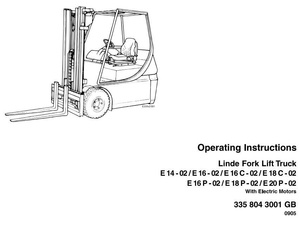 Linde Fork Lift Truck 335-02: E14, E16, E16C, E18C, E16P, E18P, E20P Operating Instruction, Manual