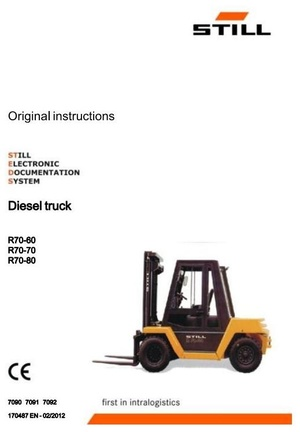 Still Fork Truck R70-60, R70-70, R70-80 Series: R7090-R7092 Operating and Maintenance Instructions