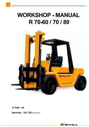 Still Diesel Fork Truck R70-60 R70-70, R70-80 Series: R7044, R7045, R7046 Workshop Manual