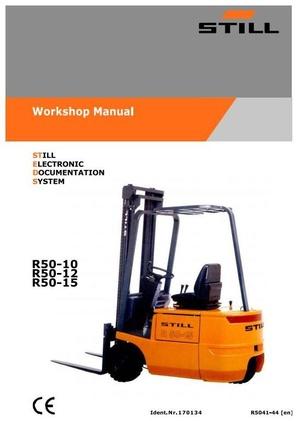 Still Electric Lift Truck Type R50-10, R50-12, R50-15: R5041, R5042, R5043, R5044 Workshop Manual