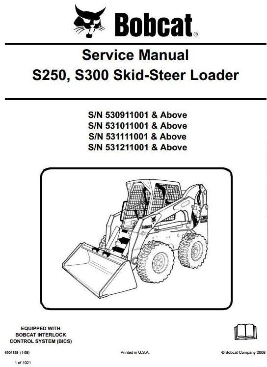 Bobcat Skid Steer Loader Type S250, S300: S/N 53091101 and above Workshop Service Manual