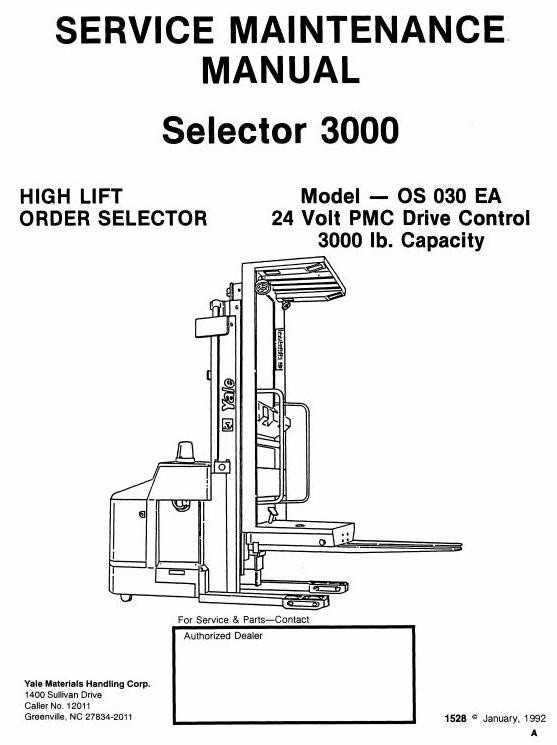 Yale High Lift Order Selector 3000: OS030EA Workshop Service Manual