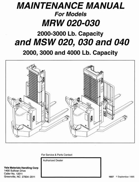 Yale Stacker Type MRW020, MRW030, MSW020, MSW030, MSW040 Workshop Service Manual