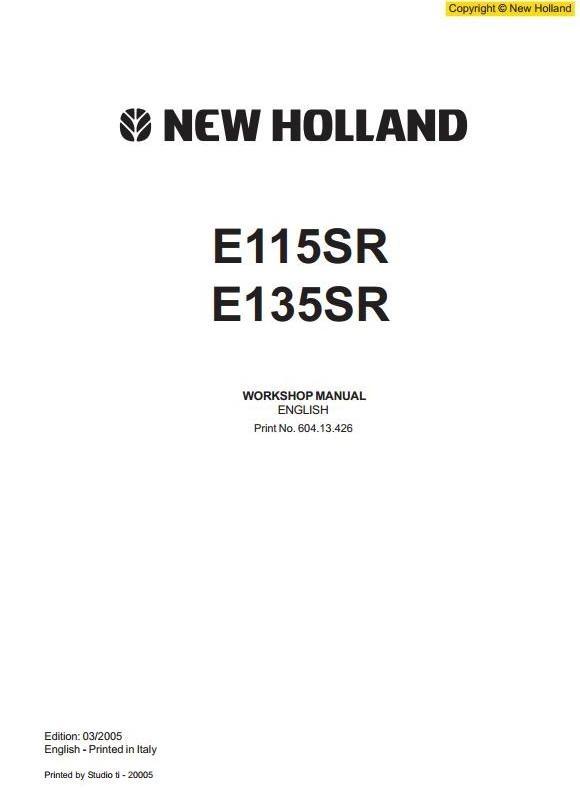 New Holland Crawler Excavator E115SR, E135SR Workshop Service Manual