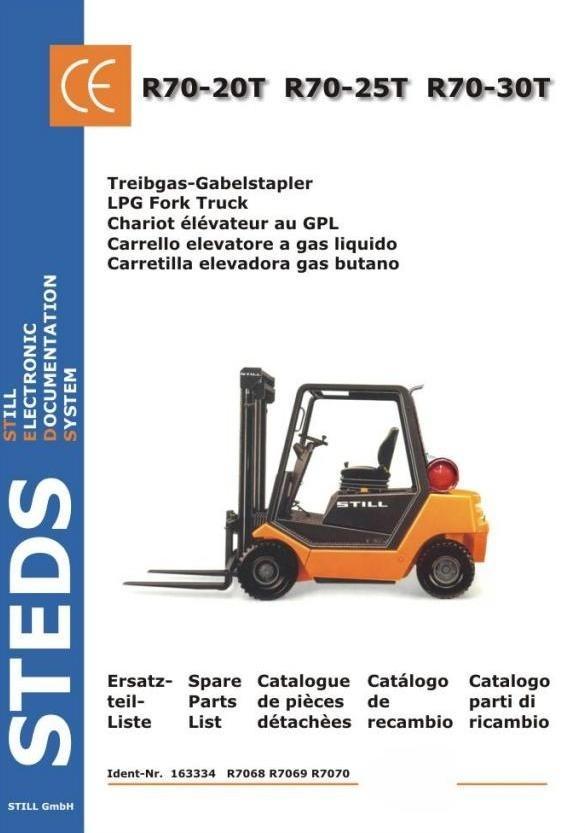Still LPG Fork Truck R70-20T, R70-25T, R70-30T: TFG R7068, R7069, R7070 Parts Manual
