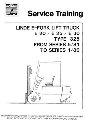 Linde Electric Forklift Truck Type 325: E20, E25, E30 (05.1981-01.1986) Workshop Service Manual