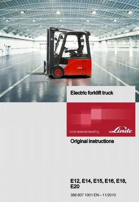 Linde Lift Truck 386 Series: E12, E14, E15, E16, E18, E20 Operating, Maintenance Instructions