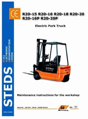 Still Truck Type R20-15, R20-16, R20-18, R20-20, R20-16P, R20-20P: R2008-R2014 Maintenance Manual