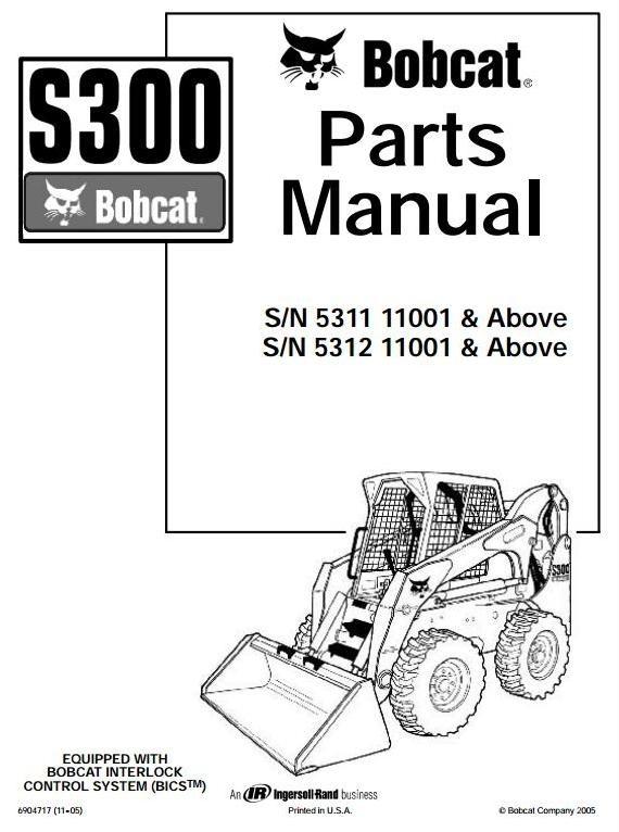 bobcat skid steer loader type s300 s n 531111001 ab rh sellfy com Bobcat Service Manual PDF Images Bobcat Manual