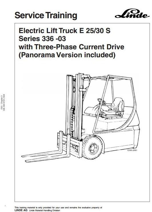 Linde Electric Forklift Truck 336-03 Series E25S, E30S (Incl. Panorama ver) Workshop Service Manual