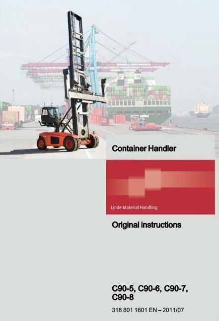 Linde Container Handler Type 318: C90-5, C90-6, C90-7, C90-8 Operating Instructions (User Manual)