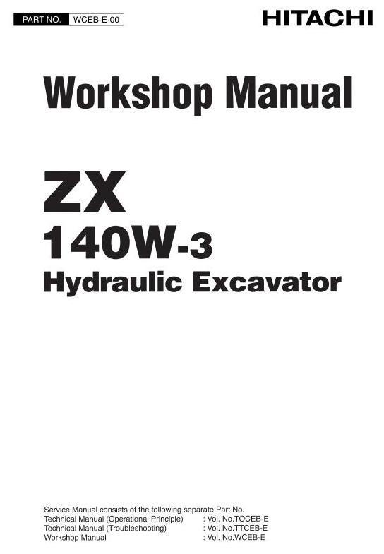 Hitachi Hydraulic Excavator Type ZX 140W-3 Workshop Service Manual