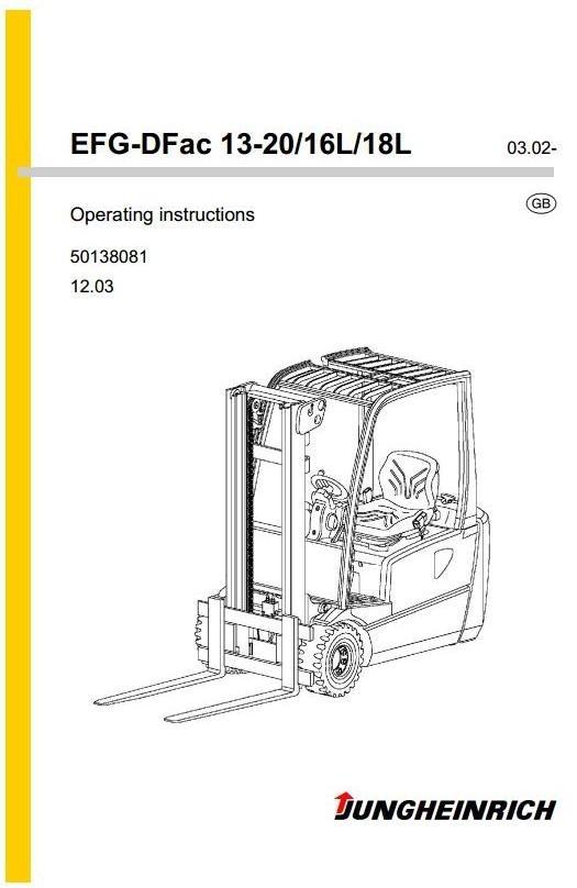Jungheinrich Truck EFG-DFac Series: 13, 15, 16, 16L, 18, 18L, 20 Operating, Maintenance Manual