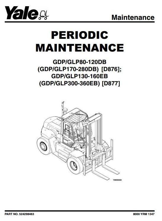 Yale Truck (D876) GDP 170/190/210/230/250/280 DB, GLP 170/190/210/230/250/280 DB Service Manual