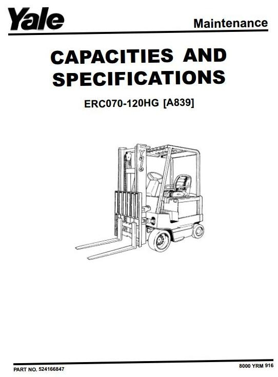 yale electric forklift truck type a839 erc070hg, erc0 yale lift truck parts catalog yale electric forklift truck type a839 erc070hg, erc080hg, erc100hg, erc120hg service manual